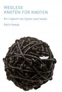 Cover WEGLESE von Karin Nowak